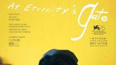 At-Eternitys-Gate-2018-ประตูสู่นิรันดร์