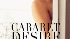 Cabaret-Desire