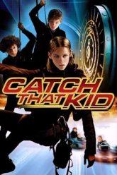 Catch-That-Kid-2004-แสบจิ๋วจารกรรมเหนือฟ้า