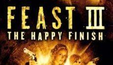 Feast-III-The-Happy-Finish-2009-พันธุ์ขย้ำเขี้ยวเขมือบโลก-3-e1538541121134