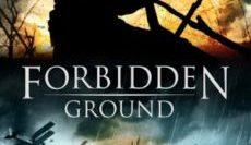 Forbidden-Ground-2013-สมรภูมิเดือด-e1548927463357