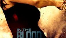 In-The-Blood-2014-แค้นสู้ทะลวงเดี่ยว-e1563534575383