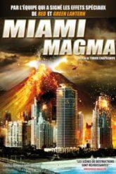 Miami-Magma-2011-มหาวิบัติลาวาถล่มเมือง-e1541129182747