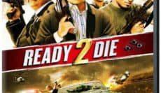Ready-2-Die-2014-ปล้นไม่ยอมตาย-e1545626159539