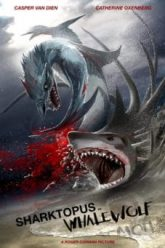Shacktopus-vs-Whalewolf-2015-ชาร์กโทปุส-ปะทะ-เวลวูล์ฟ-สงครามอสูรใต้ทะเล-e1553679951191