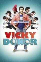 Vicky-Donor-2012-ผู้ชายขายน้ำ.-.-.ฮัดช้า-e1536309594331
