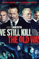 We-Still-Kill-the-Old-Way