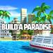 Download Tropic Paradise Sim: Town Building Game 1.5.3 APK