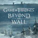Free Download Game of Thrones Beyond the Wall™ 1.11.0 APK
