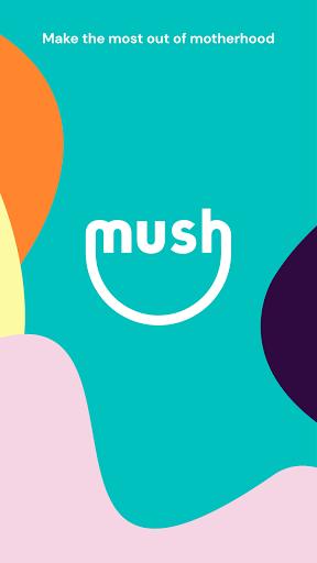 Mush – the friendliest app for mums v3.44.11223 screenshots 1