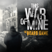 Download This War Of Mine: The Board Game 2.0 APK