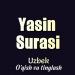 Download Yasin Surasi Uzbek (MP3 va MP4) 3.0 APK